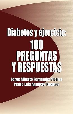 Diabetes y Ejercicio By Vieitez, Jorge Alberto Fernandez/ Fuentes, Pedro Luis Aguilera